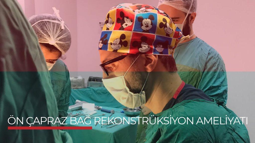Ön Çapraz Bağ Rekonstrüksiyon Ameliyatı (Video)